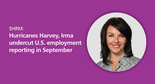 SHRM: Hurricanes Harvey, Irma undercut U.S. employment reporting in September