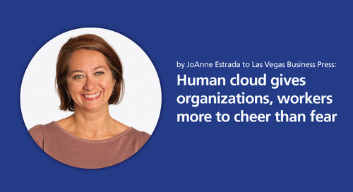 Las Vegas Business Press: human cloud gives organizations, workers more to cheer than fear