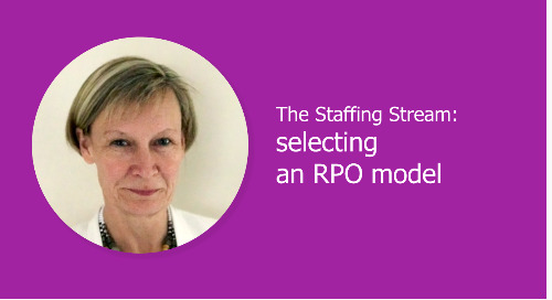 The Staffing Stream: selecting an RPO model