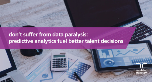 don't suffer from data paralysis: predictive analytics fuel better talent decisions