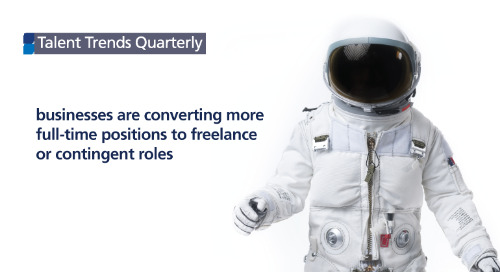 businesses are converting more full-time positions to freelance or contingent roles