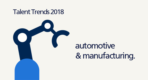 infographic: Talent Trends 2018 in automotive & manufacturing