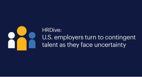 HRDive: U.S. employers turn to contingent talent as they face uncertainty.