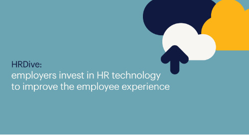 HRDive: employers invest in HR technology to improve the employee experience.