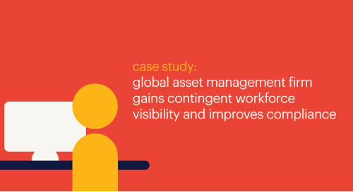 MSP case study: global asset management firm gains contingent workforce visibility and improves compliance