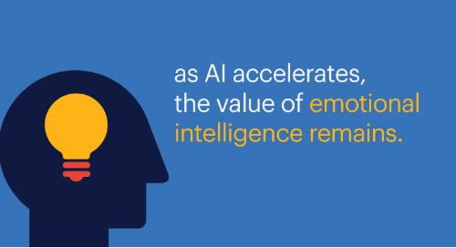 as AI accelerates, the value of emotional intelligence remains.