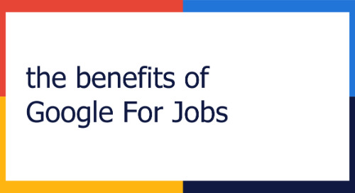 the benefits of Google for Jobs for employers.