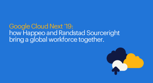 Happeo and Randstad Sourceright at Google Cloud Next '19: how they bring a global workforce together.