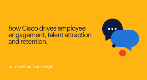 how Cisco drives employee engagement, talent attraction and retention.