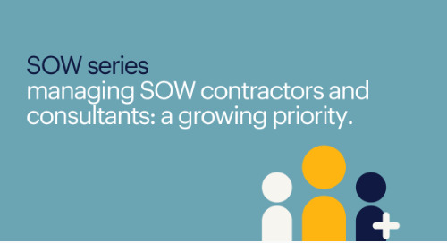 #1 managing SOW contractors and consultants: a growing priority | SOW series.