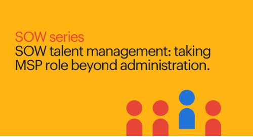 #2 SOW talent management: taking MSP role beyond administration | SOW series.