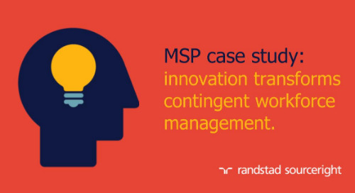 MSP case study: embracing innovation in contingent workforce management.