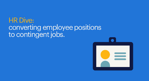 HR Dive: converting employee positions to contingent jobs.