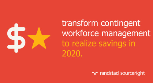 transform contingent workforce management to realize savings in 2020.
