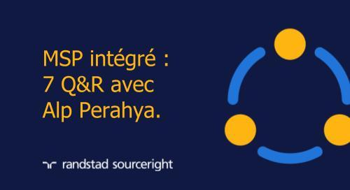 MSP intégré : 7 Q&R avec Alp Perahya.