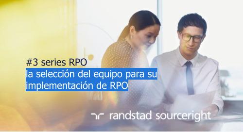 #3 la selección del equipo para su implementación de RPO | serie RPO