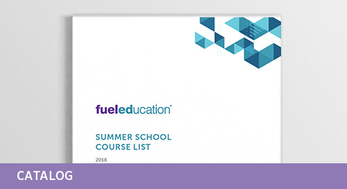 Fuel Education's 2018 Summer School Course List
