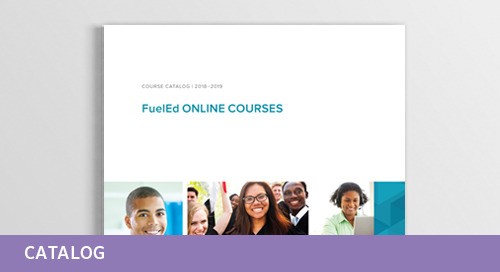 Fuel Education's 2018-2019 Course Catalog