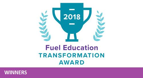 2018 Fuel Education Transformation Award Winners