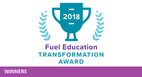 2018 Fuel Education Transformation Award Winners