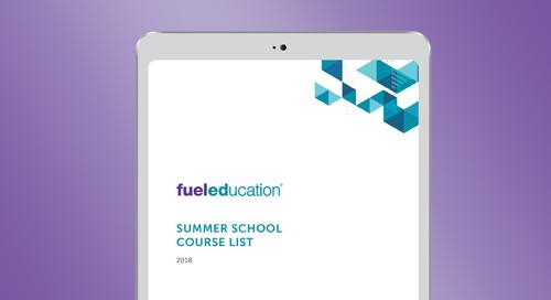 Fuel Education's 2018 Summer School Course List