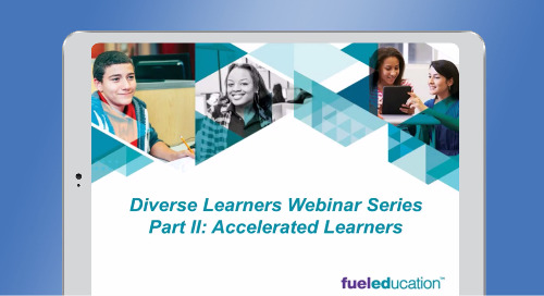 Diverse Learners Webinar Series Part 2: Accelerated Learners