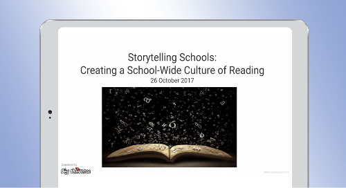 Webinar: Storytelling Schools Creating a School-Wide Culture of Reading