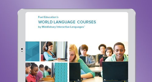 Fuel Education's World Language Courses by Middlebury Interactive Languages™