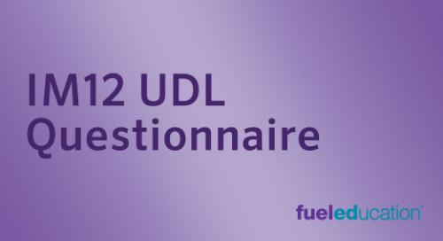 IM 12 UDL Questionnaire