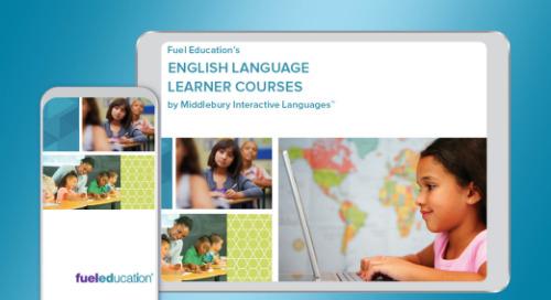 Fuel Education's English Language Learner Course Catalog 2019-2020