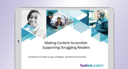 Making Content Accessible: Supporting Struggling Readers