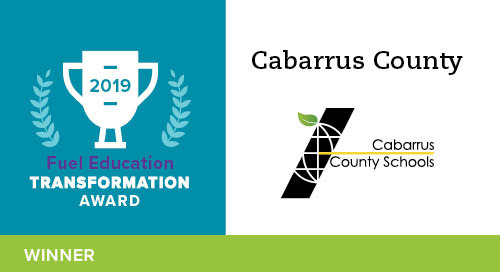 Cabarrus County Schools – 2019 Transformation Award Winner