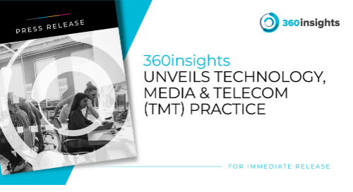 360insights Unveils Technology, Media & Telecom (TMT) Practice