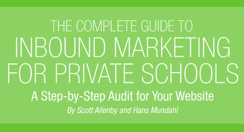 The Inbound Marketing Guide EVERY Private School Needs