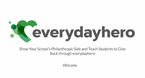 Showing Your School's Philanthropic Side and Teaching Students to Give Back Through everydayhero