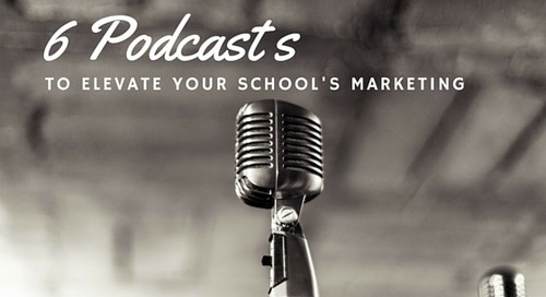 A Podcast Toolkit for 2016: 6 Episodes That Will Elevate Your School's Marketing