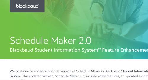 Schedule Maker 2.0 Blackbaud Student Information System Feature Enhancements