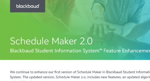 Schedule Maker 2.0 Blackbaud Student Information System Feature Enhancements