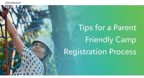Tips for a Parent Friendly Camp Registration Process
