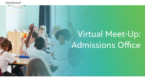 K-12 Virtual Meet Up: Admissions Offices