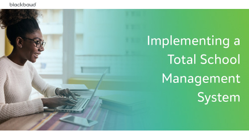 Implementing a Total School Management System