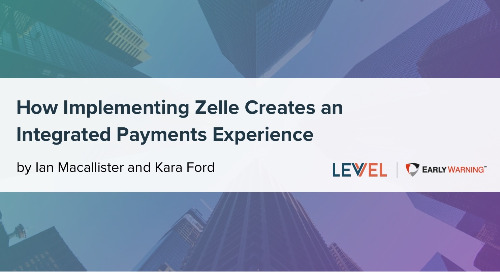 Implementing Zelle® to Create an Integrated Payments Experience