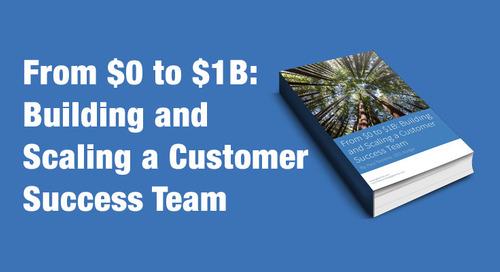 From $0 to $1 Billion, Scaling Customer Success at Eloqua
