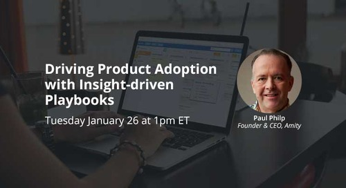 Driving Product Adoption with Insight-driven Playbooks Webinar Slides