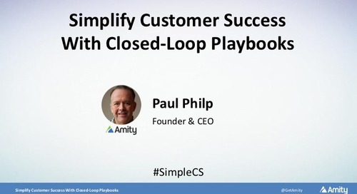 Simplify Customer Success With Closed-Loop Playbooks Slides