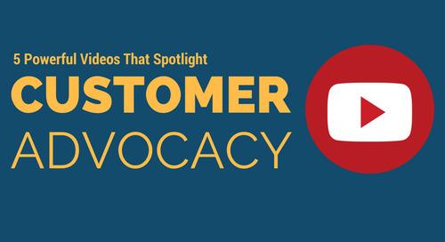 5 Powerful Videos That Spotlight Customer Advocacy