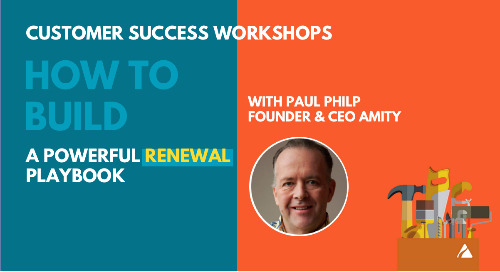 How to Build a Powerful Customer Renewal Playbook