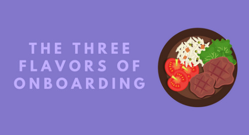 The 3 Flavors Of Onboarding