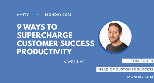 9 Ways to Supercharge Customer Success Productivity