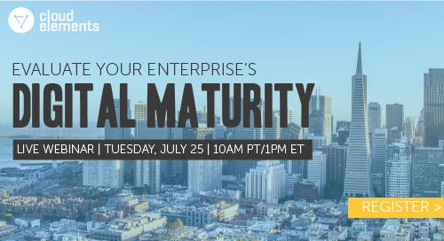Webinar Recap: Evaluate Your Enterprise's Digital Maturity